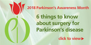 6 Things to know about surgery for Parkinson's disease